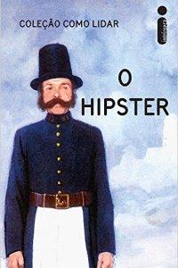 o hipster - J. A. Hazeley e J. P. Morris