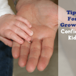 Tips For Growing Confident Kids