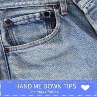 Hand Me Down Tips For Kids Clothes