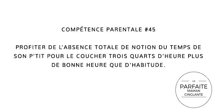 COMPÉTENCE PARENTALE 45 PROFITER