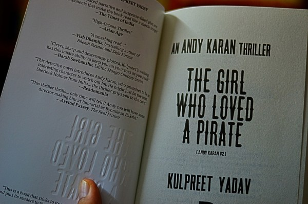The girl who loved a pirate_Kulpreet Yadav_Rumour Books_ Andy Karan thriller_My comment features on the inside cover