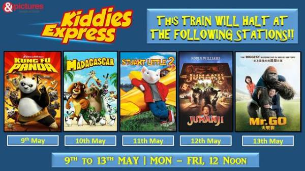 &pictures presents Kiddies Express from 9th May - 13th May daily at 12 noon