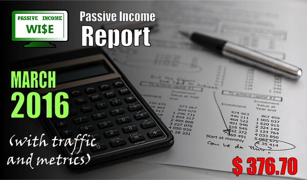 Passive Income Report March 2016