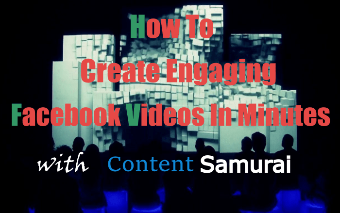 Content Samurai Review - How To Create Engaging Videos In Minutes