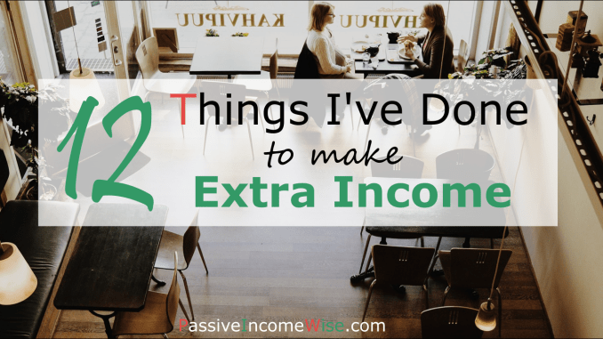 12 things I've done to make extra income