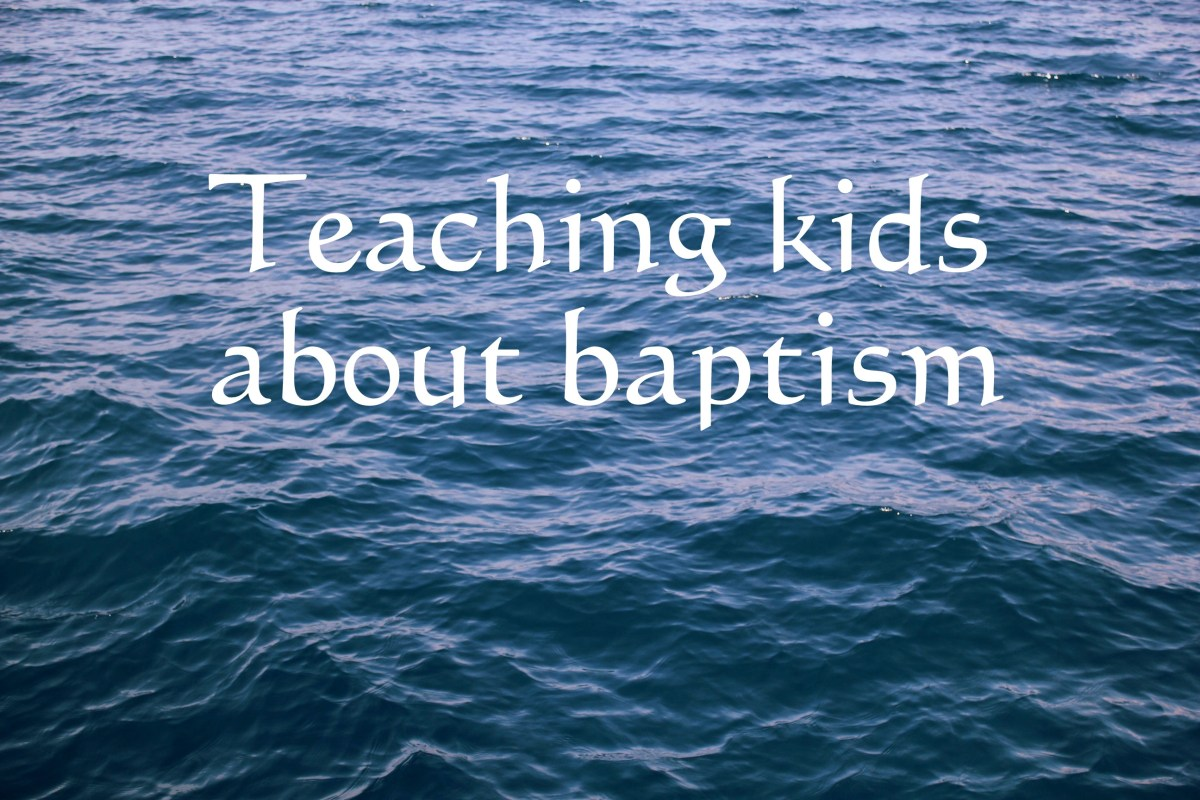 Teaching kids about baptism