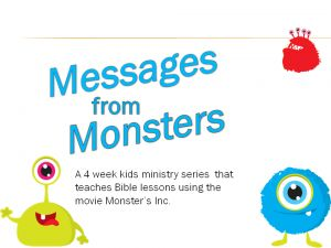 Messages from Monsters