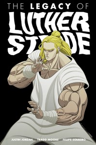 unnamed(327) (Legacy of Luther Strode's Stunning Conclusion Arrives in Paperback this July)
