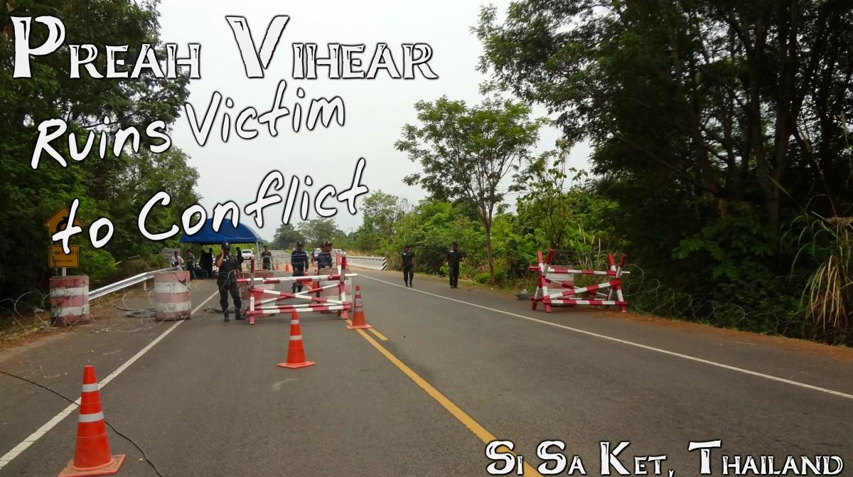 Preah Vihear:  Ruins Victim to Conflict