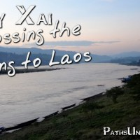 Huay Xai:  Crossing the Mekong