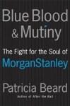 Blue Blood & Mutiny