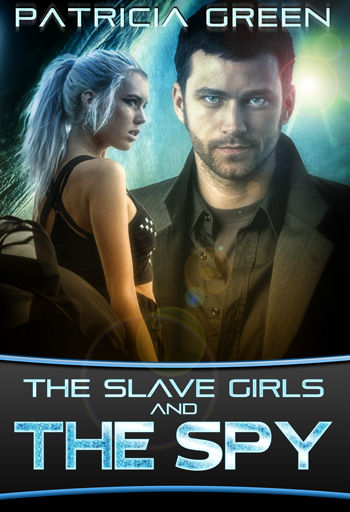 Cover: The Slave Girls and the Spy