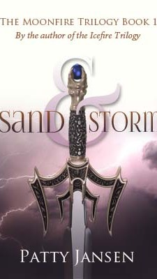 Sand & Storm, Book 1 of the Moonfire Trilogy