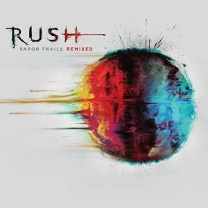 Rush Vapor Trails Remixed