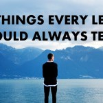 Ten Things Every Leader Should Always Teach