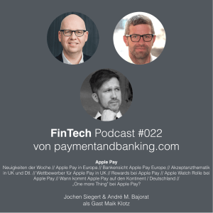 FinTech Podcast #022 – Apple Pay Start in Europa