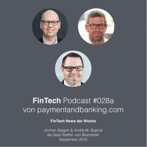 FinTech Podcast #028a – News