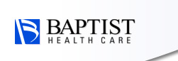 Baptist Health Care - You'll Love The Way Baptist Cares For You!