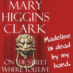 Excerpt from Mary Higgins Clark's On the Street Where You Live