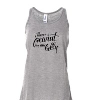 There's a Peanut in my Belly Light Grey Maternity Tank