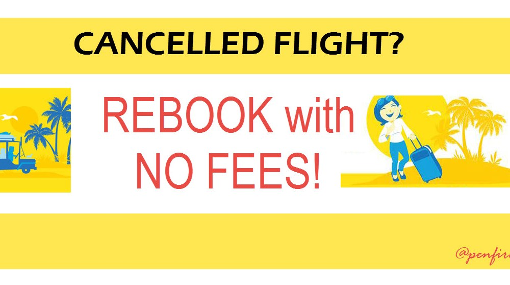 Cebu Pacific Cancelled Flight? Rebook Without Any Penalties