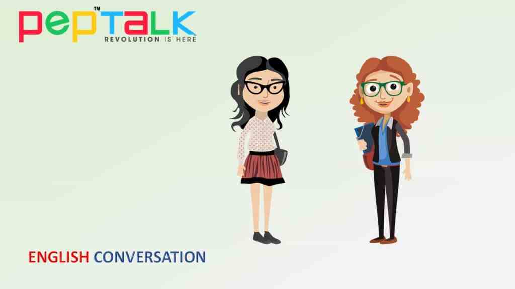 Pep Talk India, English Conversations, English Grammar, English Vocabulary, Spoken English