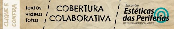 Cobertura Colaborativa Estéticas