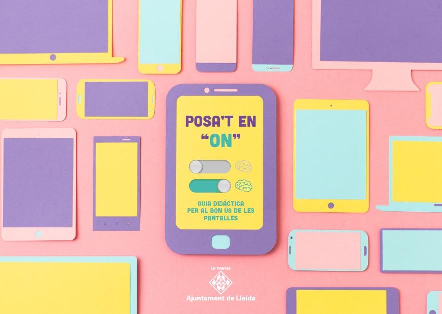 Posa't en ON : nou projecte educatiu sobre el bon ús dels dispositius mòbils.