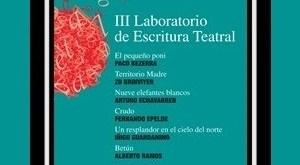 Fundación SGAE: obras del III Laboratorio de Escritura Teatral