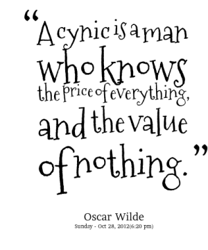 4373-a-cynic-is-a-man-who-knows-the-price-of-everything-and-the