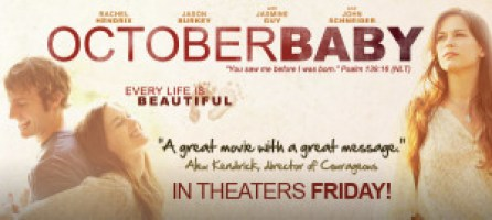 October Baby In Theaters Friday March 23