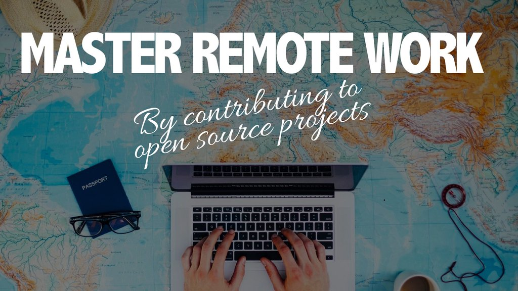 Master remote work by contributing…