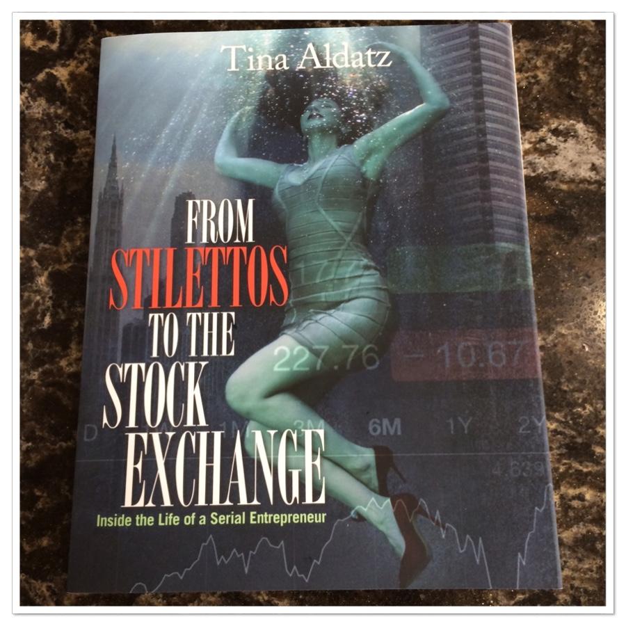 From Stilettos to the Stock Exchange by Tina Aldatz