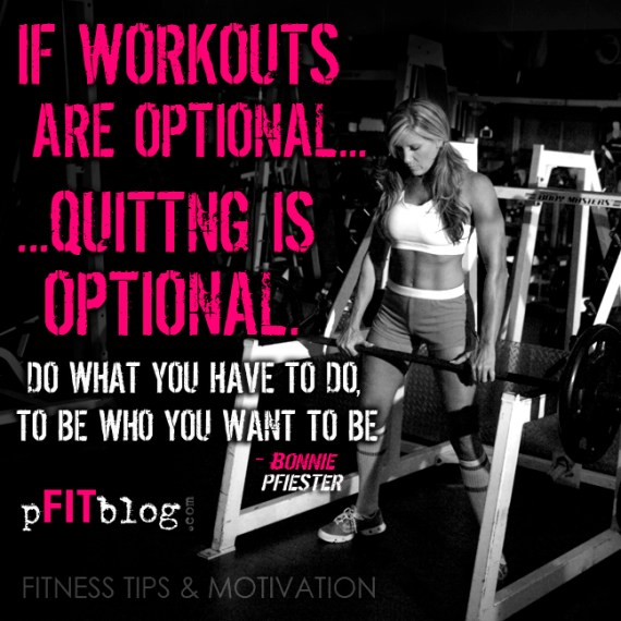 quitting is not an option I've seen it with myself and with others who were only trying to succeed it was always the ones who you knew that quitting is not an option or ever was an option for them who broke through and had amazing success.