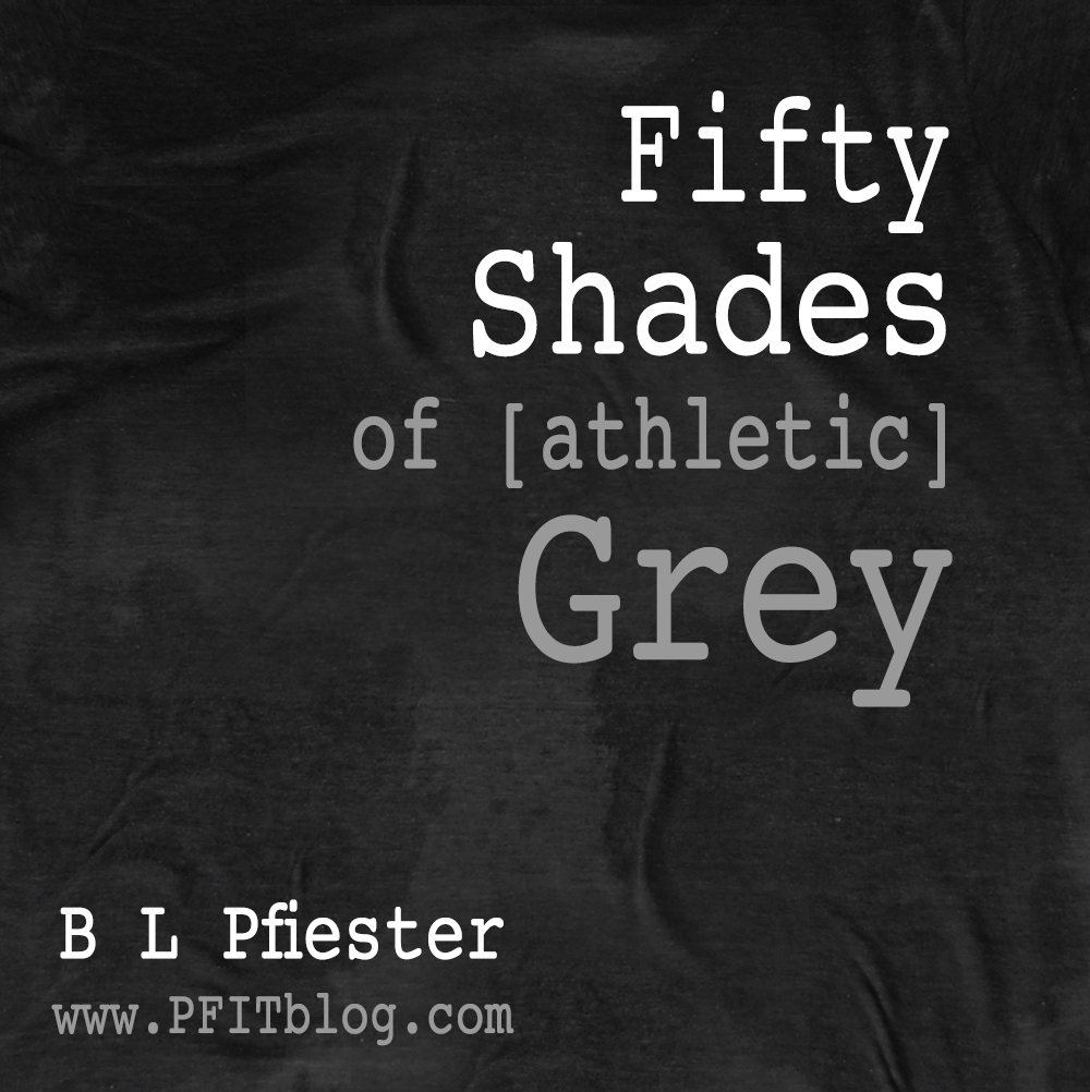 50 shades of athletic grey
