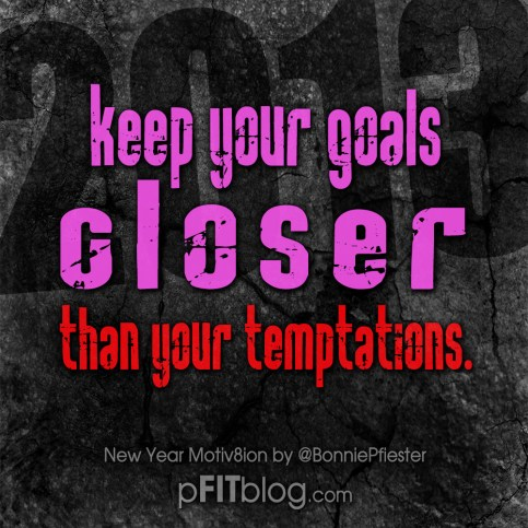2013 keep your goals close