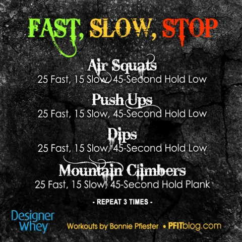 Fast, Slow, Stop DW
