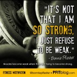 Fitness Motivation: Be Strong