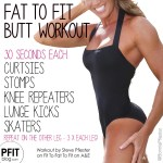 Fat To Pfit Butt Workout