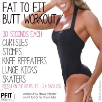 Fit To Fat To Fit Butt Workout