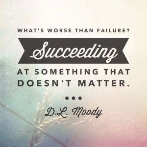 moody success quote