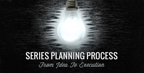 Series Planning Process