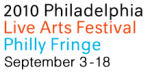 Theater Picks for the 2010 Philadelphia Live Arts Festival and Philly Fringe