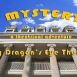 A MYSTERY? (Dragon's Eye Theatre)