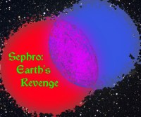SEPHRO: EARTH'S REVENGE (Fantasy Weavers): Fringe Review 23