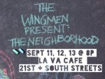 THE WINGMEN PRESENT: THE NEIGHBORHOOD (The Wingmen): Fringe Review 33