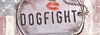 DOGFIGHT (Media): Love and war