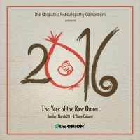 THE YEAR OF THE RAW ONION (IRC): A cabaret cocktail of satire and absurdity