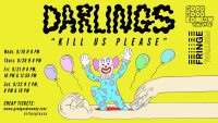DARLINGS: KILL US  (Good Good Comedy): 2018 Fringe review
