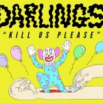 Darlings-Kill-Us-Please-web